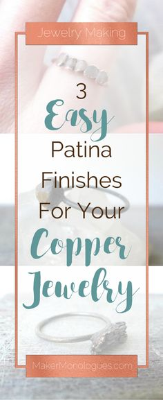 3 Easy Patina Finishes For Your Copper Jewelry by MakerMonologues.com