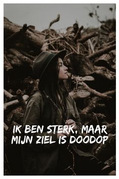 Ik Ben Sterk, Maar Mijn Ziel Is Doodop Lonely Quotes, Today Quotes, Totally Me, My Mood, Story Of My Life, Note To Self, No Time For Me, Karma, Feelings