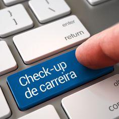 Utilize o questionário abaixo para realizar um Check-up de Carreira preliminar.
