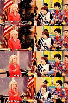 Drake and Josh.    life in school