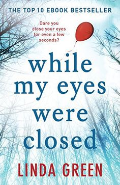 Bits about Books - Book Reviews/While my Eyes Were Closed - Linda Green
