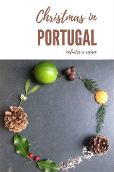 Christmas in Portugal: how people celebrate, who brings the presents and what they eat. This article includes a recipe of a Christmas sweet: Sonhos. Food Meaning, Cabbage And Potatoes, Piri Piri, Oranges And Lemons, Kids Writing, Sweets Recipes, Meals For Two, Xmas, Christmas