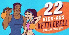22 Kick-Ass Kettlebell Exercises.