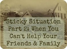 Sticky Survival Situation: Family refuses to prepare but plans on coming to my house, Part 2 | The Survival Mom | #prepbloggers #family #issues