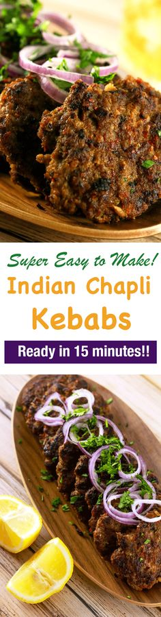 These spicy Indian Chapli Kebabs will leave you wanting more! They're super delicious doesn't require any ingredients that are difficult to find! And what's even better is that you can make these in under 20 minutes!! | ScrambledChefs.com