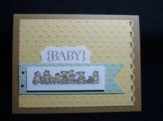 Babies & Bears - http://lisacurcio.blogspot.com/2013/08/babies-and-bears.html Stamps: Best of Brides & Babies; One in a Million  Cardstock: Baked Brown Sugar, So Saffron, Whisper White, Pistachio Pudding Ink Pads: Baked Brown Sugar, So Saffron, Pistachio Pudding, Crisp Cantaloupe, Jet Black Staz On Punches: Scallop Trim Border, Decorative Label Big Shot: Perfect Polka Dot embossing folder Accessories: Blender Pen, Mini Silver Brads, Paper-Piercing Tool, Pierce Mat, Dimensionals, SNAIL…