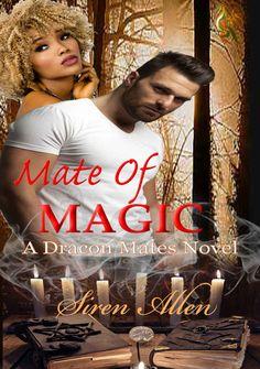 His touch awakens the monster inside her. Mate of Magic @SirenAllen #PNR #IRRomance