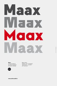 Maax is a typeface with 4 stylistic sets: standard, geometric, modern, grotesk.