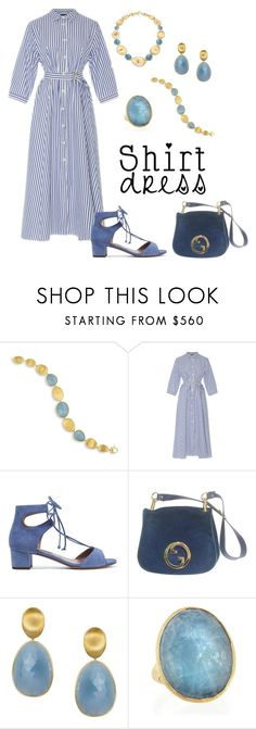 """It's a Shirt! It's a Dress! It's a Shirtdress!"" by karen-galves ❤ liked on Polyvore featuring Marco Bicego, MDS Stripes, Tabitha Simmons, Gucci and shirtdress"