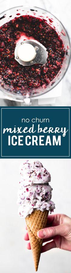 No Churn Mixed Berry Ice Cream - Sweet - Funnel Cake Ice Cream Treats, Ice Cream Desserts, Frozen Desserts, Ice Cream Recipes, Frozen Treats, Just Desserts, Delicious Desserts, Dessert Recipes, Party Recipes