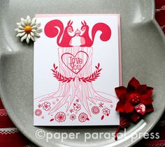 So many beautiful cards at Paper Parasol Press! Especially this Love You Squirrels letterpress card!