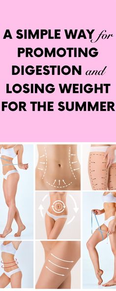 [ad] A Simple Way for Promoting Digestion and Losing Weight For The Summer