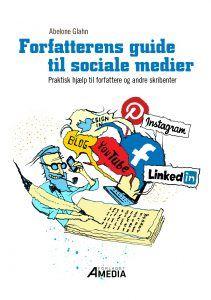 Forfatterens guide til sociale medier - en hjælp til forfattere og andre skribenter - Forfatterens Guide til Sociale Medier My Books, Comic Books, Writing, Cover, Youtube, Blog, Guide, Instagram, Comic Book