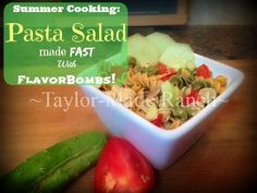 During summer I'm looking for cooler food that doesn't require much time in the kitchen.  Love this pasta salad made super-fast with FlavorBombs! #TaylorMadeRanch