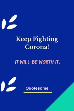 Click to Copy these motivational words from Quotesome and send to your beloved Corona Warrior Now! Warrior Quotes, Keep Fighting, Motivational Words, Slogan, Warriors, Free, Corona, Uplifting Words, Fighter Quotes