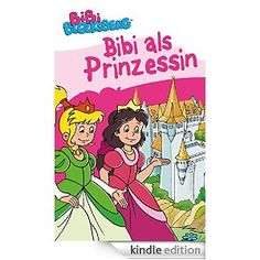 Bibi Blocksberg - Bibi als Prinzessin (Bibi Blocksberg Bilderbücher)