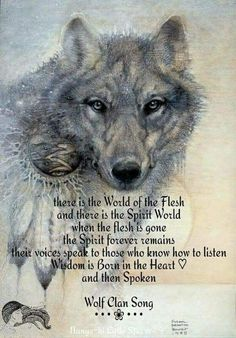 there is the world of the flesh and there is the spirit world when the flesh is gone. The spirit forever remains their voices speak to those who know how to listen. Wisdom is born in the heart and then spoken.