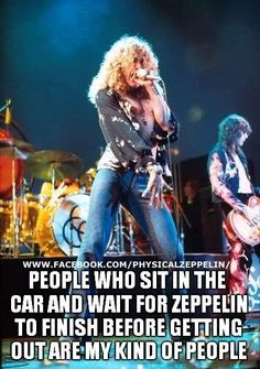 These are the kind of people you need to keep around!   Led Zeppelin | Jimmy Page | Memes | Robert Plant | Lol | Funny | Joke