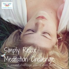*Are you tired of all those challenges that you sign up for but that you end up not participating in?  *Would you like a challenge that you don't have to do anything for? *A challenge that simply allows you to just be? *To breathe? *And to relax?  10 Days of guided meditations (under 10 minutes), simply delivered to your inbox. All you have to do is press play and relax.