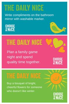 """Three ways that you can Choose To Be Nice this week!  Choose To Be Nice is a social movement dedicated to encouraging and inspiring kindness wherever and whenever possible. We're improving the way people interact with one another by reminding them that they have a choice about how to """"be"""" in the world.  Click the image to learn more!   #KindnessChallenge #Kindness #BeNice #BeKind #ChooseToBeNice #Gratitude #DailyNice #Love #SpreadyJoy"""
