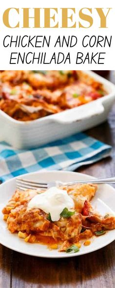 Cheesy Chicken and Corn Enchilada Bake the ultimate warm comfort food dish. You are going to love how cheesy and packed with flavor this tasty enchilada bake. #enchilada #chickenrecipes #chicken Easy Dinner Recipes, Meal Recipes, Dinner Ideas, Dessert Recipes, Healthy Chicken Recipes, Mexican Food Recipes, Best Comfort Food, Comfort Foods, Easy Family Meals