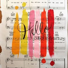 Hello sunshine  I saw something similar to this on Pinterest a while back and thought it would be fun to paint on sheet music. #music #sheetmusic #painting #hellosunshine #handlettering #handmadeisbetter #taterbuggin #handmade #art #decor #buyhandmade #memphis #tennessee #choose901 #homedecor #thelovelyhandmade #craftcurate #ilovememphis #creativelifehappylife #creatorcommunity #supportsmallbusiness #shopsmall #lovemymakers #shopsmalllove #handmadehomegoods by taterbuggin