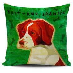 $29.99 - $16.95 Brittany Spaniel Pillow Covers INCLUDES FREE SHIPPING Officially Licensed Art by John W Golden Are you crazy about Brittany Spaniels? Then these custom designed Premium Polyester Pillo