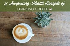 Coffee lovers, you're going to love this post! Click through to read about the 15 surprising health benefits of coffee, or repin and save for later!