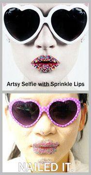 Artsy Selfie with Sprinkle Lips: Nailed it!
