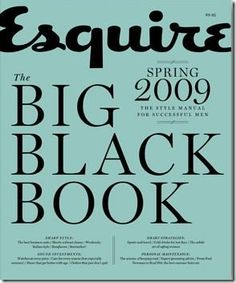 Esquire Magazine: Big Black Book Spring 2009- Style Manual for Successful Men by Esquire agazie http://www.amazon.com/dp/B002FLW0EG/ref=cm_sw_r_pi_dp_Vjqvub0NW28NH