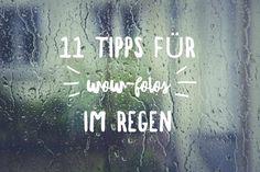 Wow Fotos im Regen: 11 tolle Ideen für dich | ig-fotografie - Foto Blog