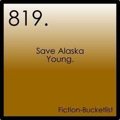 Idea fromlets-go-to-southcarolina  Looking for Alaska