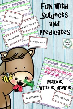 Funny sentences have subjects and predicates, too. Make, write and draw sentences by matching subjects/predicates. $