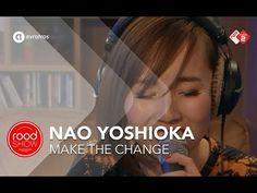 Nao Yoshioka - Make The Change live @ Roodshow Late Night