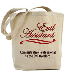 Evil Assistant Tote Bag  I WANT THIS