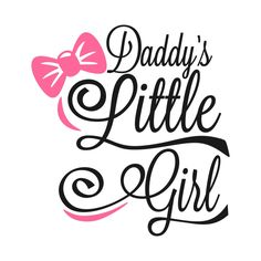 Visit the post for more. Daughter Love Quotes, Daddy Quotes, Cute Quotes, Girl Quotes, Daddys Little Girls, Daddys Girl, Free Font Design, Embroidery Designs, Miss My Dad