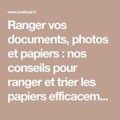 Ranger vos documents, photos et papiers : nos conseils pour ranger et trier les papiers efficacement   Pratique.fr