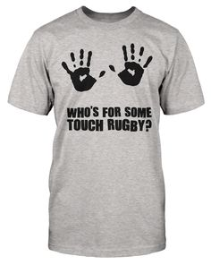 78226ee943c It's no great surprise that we see a lot of high tackles in touch rugby... Funny  rugby t-shirt www.dumptackle.com/touch-rugby