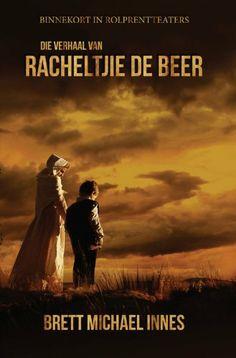 Die Verhaal van Racheltjie de Beer (Afrikaans Edition) by Brett Michael Innes. $7.99. 304 pages. Publisher: Naledi (August 7, 2012)