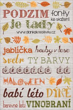 Dianka Kreativity: FONTY KE STAŽENÍ: Podzim je tady Fall Classroom Decorations, Diy And Crafts, Crafts For Kids, Autumn Activities For Kids, School Clubs, Hello Autumn, Cool Fonts, Book Making, Teaching Art