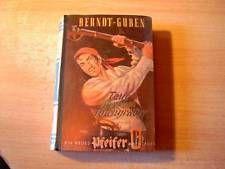 Leihbuch Bernd Guben Pfeifer Abenteuer Taue Terror Totengräber Ausgabe 1954