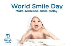 October 2, 2015: It's World Smile Day! Do something nice and make someone smile today. :)