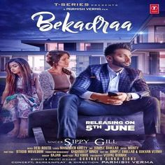 Download Bekadraa Mp3 Song Singer Sippy Gill Music Desi Routz | DjDosanjh.com