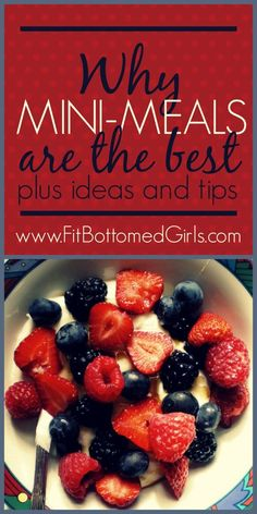 Seven tips to mini-meal it! | Fit Bottomed Girls