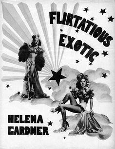 "Presenting Helena Gardner..    ""FLIRTATIOUS EXOTIC!.."""
