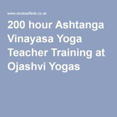 200 hour Ashtanga Vinayasa Yoga Teacher Training at Ojashvi Yogas