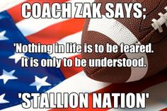COACH ZAK SAYS-FEAR NOTHING!!