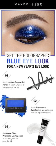 Get this glossy, holographic blue eye for your New Years Eve makeup look! First, use Lasting Drama Gel Pencil in 'Sleek Onyx' as a base all over the lid. Apply Expert Wear Eyeshadow in 'Acid Rain' on top of the base. Then, use Shine Shot Prismatic Lip Top Makeup Trends, Makeup Tips, Makeup Ideas, Makeup Tutorials, Maybelline Eyeshadow, Maybelline Products, Eyeshadows, Serum, New Years Eve Makeup
