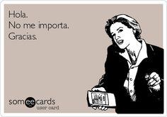 Hola.+No+me+importa.+Gracias.