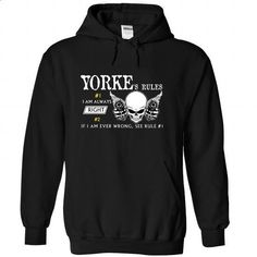 YORKE - Rule08 YORKEs rules - #best friend shirt #tumblr sweatshirt. BUY NOW => https://www.sunfrog.com/Names/YORKE--Rule08-YORKEs-rules-qexqbryglo-Black-46431287-Hoodie.html?68278